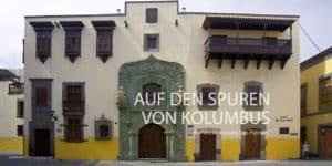 Kolumbusmuseum, Las Palmas de Gran Canaria