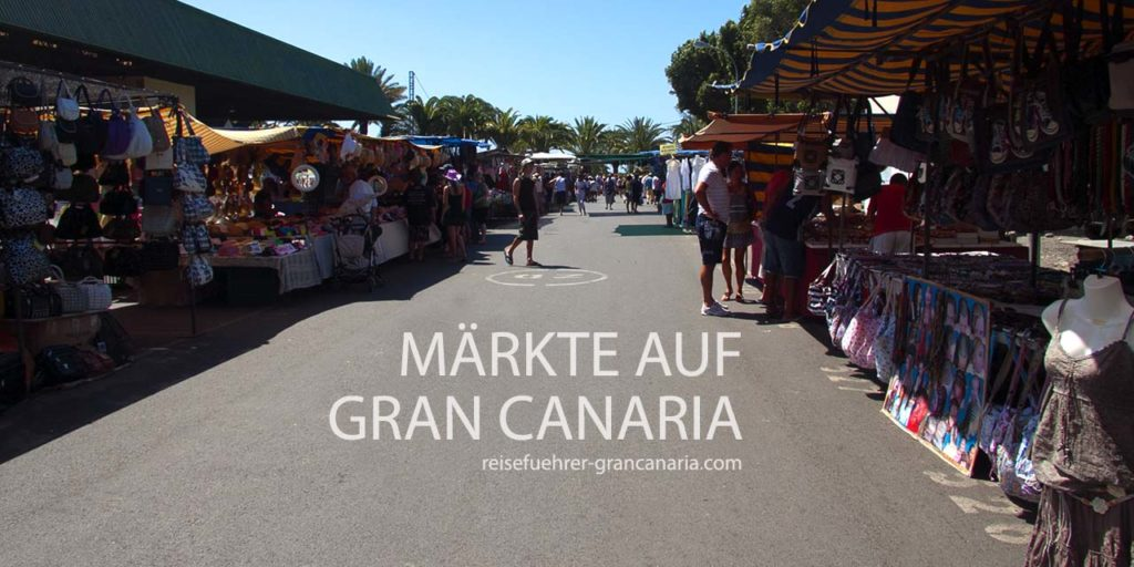 Märkte auf Gran Canaria